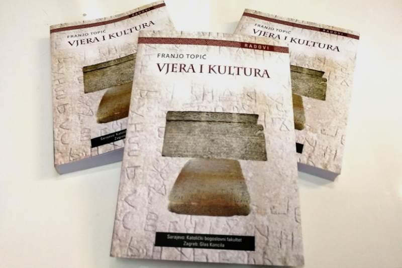 """Knjiga """"Vjera i kultura"""" - autor dr. Franjo Topić"""